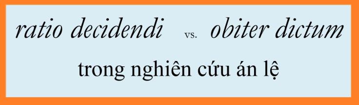 ratio decidendi & obiter dictum